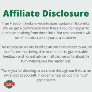 Affiliate Disclosure for True Freedom Seekers